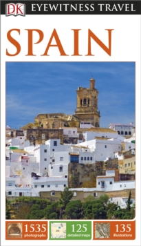 DK Eyewitness Travel Guide: Spain, Paperback Book