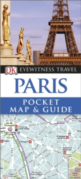DK Eyewitness Pocket Map and Guide: Paris, Paperback