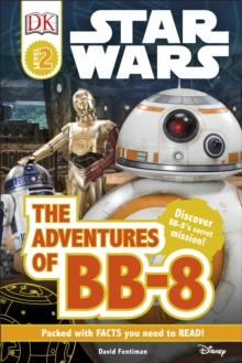 DK Reads Star Wars: The Adventures of BB-8, Hardback