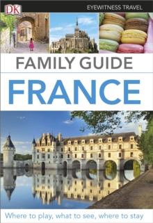 Eyewitness Travel Family Guide France, Paperback