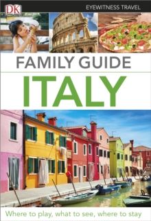 Eyewitness Travel Family Guide Italy, Paperback