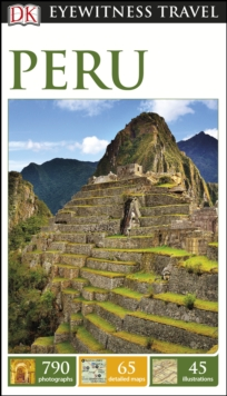 DK Eyewitness Travel Guide: Peru, Paperback