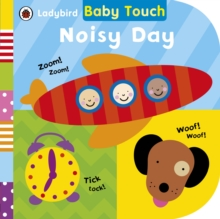 Baby Touch: Noisy Day, Board book