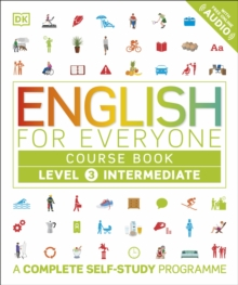English for Everyone Course Book Level 3 Intermediate : A Complete Self-Study Programme, Paperback Book