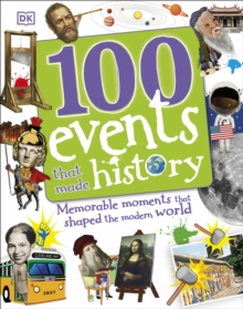 100 Events That Made History, Hardback