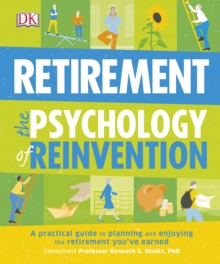 Retirement the Psychology of Reinvention, Paperback