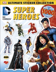 DC Comics: Super Heroes: Ultimate Sticker Collection, Paperback
