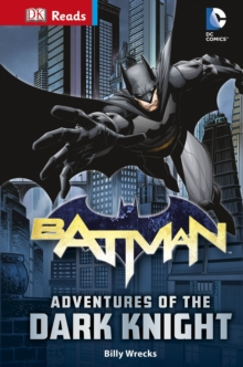 DC Comics Batman Adventures of the Dark Knight, Hardback