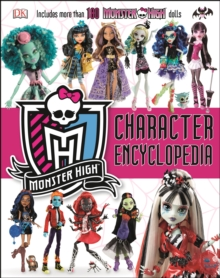 MONSTER HIGH CHARACTER ENCYCLOPEDIA, Hardback
