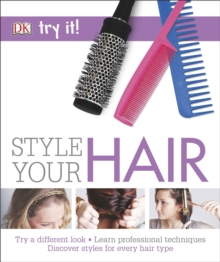 Try it! Style Your Hair, Paperback