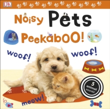 Noisy Pets Peekaboo!, Board book