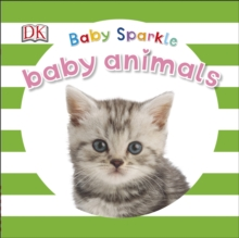 Baby Sparkle Baby Animals, Board book