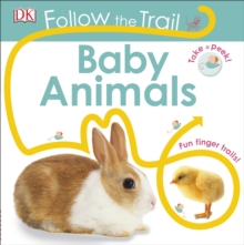 Follow the Trail Baby Animals, Board book