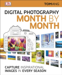 Digital Photography Month by Month, Hardback