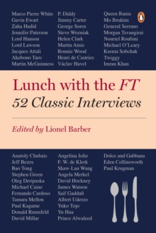 Lunch with the Ft : 52 Classic Interviews, Paperback