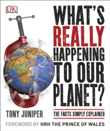 What's Really Happening to Our Planet?, Paperback
