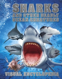 Sharks and Other Deadly Ocean Creatures, Hardback
