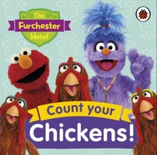 The Furchester Hotel: Count Your Chickens!, Board book