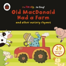 Old Macdonald Had a Farm and Other Classic Nursery Rhymes, CD-Audio