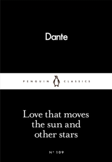 Love That Moves the Sun and Other Stars, Paperback