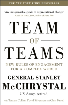Team of Teams : New Rules of Engagement for a Complex World, Paperback