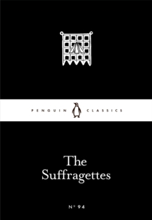 The Suffragettes, Paperback Book