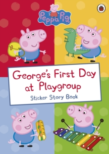George's First Day at Playgroup, Paperback