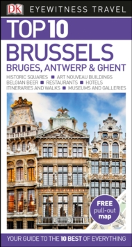 DK Eyewitness Top 10 Travel Guide Brussels, Bruges, Antwerp & Ghent, Paperback