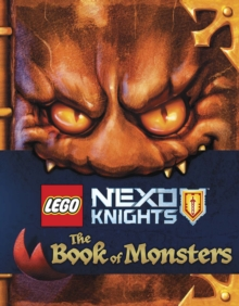 LEGO Nexo Knights: The Book of Monsters, Hardback