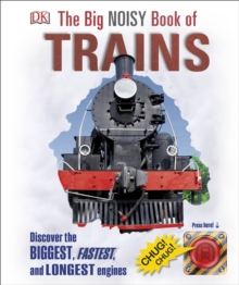 The Big Noisy Book of Trains, Hardback