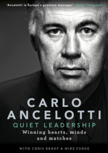 Quiet Leadership : Winning Hearts, Minds and Matches, Hardback