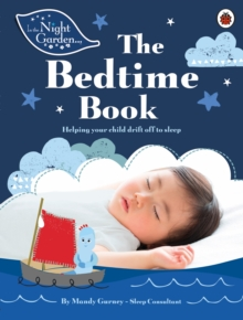 In the Night Garden: The Bedtime Book, Paperback