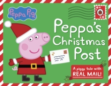 Peppa Pig: Peppa's Christmas Post, Hardback