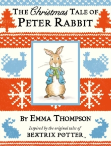 The Christmas Tale of Peter Rabbit, Hardback