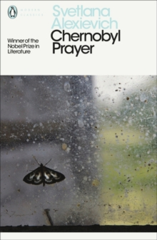 Chernobyl Prayer : A Chronicle of the Future, Paperback