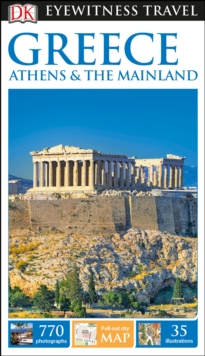 Greece, Athens And The Mainland: Eyewitness Travel Guide, Paperback Book
