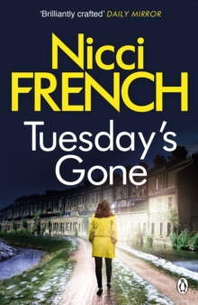 Tuesday's Gone : A Frieda Klein Novel, Paperback