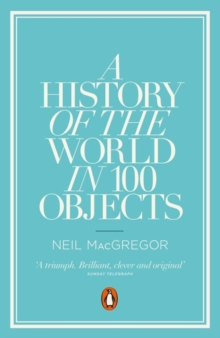 A History of the World in 100 Objects, Paperback