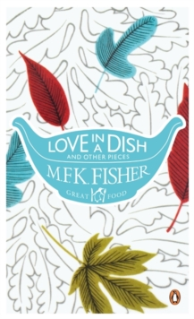 Love in a Dish and Other Pieces, Paperback