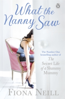 What the Nanny Saw, Paperback Book