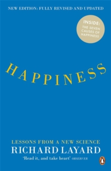 Happiness : Lessons from a New Science, Paperback
