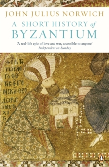 A Short History of Byzantium, Paperback Book