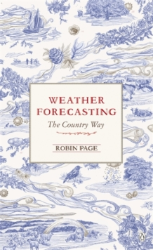 Weather Forecasting : The Country Way, Paperback