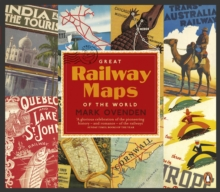 Great Railway Maps of the World, Paperback