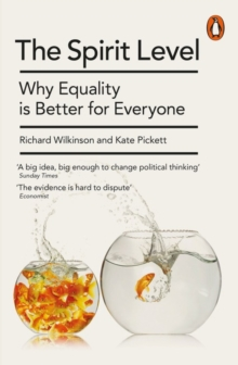The Spirit Level : Why Equality is Better for Everyone, Paperback Book
