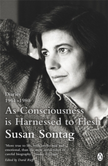 As Consciousness is Harnessed to Flesh : Diaries 1964-1980, Paperback