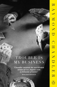 Trouble is My Business, Paperback