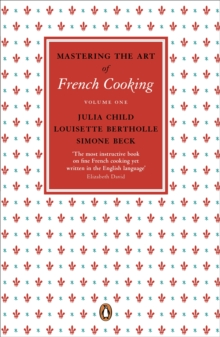 Mastering the Art of French Cooking : Vol.1, Paperback