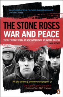 The Stone Roses : War and Peace, Paperback