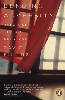 Bending Adversity : Japan and the Art of Survival, Paperback